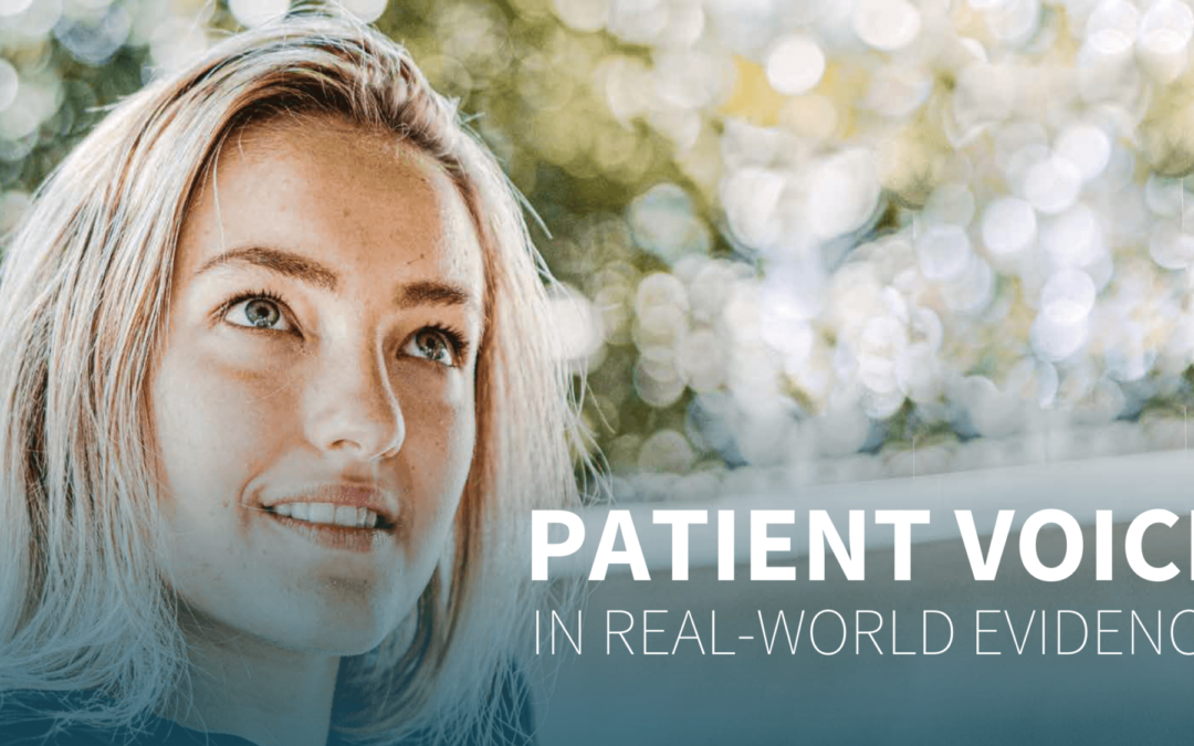 Patient Voice in RWE: generating evidence that will impact payer and HTA decision-making